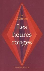 Les heures rouges (Broché) - Leni Zumas