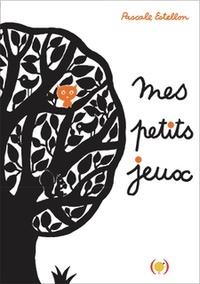 Mes petits jeux (Relié) - Pascale Estellon